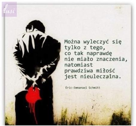 Prawdziwa miłość jest nieuleczalna